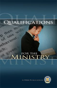 Qualifications for the Ministry - The wisdom of Yahweh has proven itself time and time again when it comes to the standard for ordaining ministers. When Yahweh's standards are ignored the Assembly suffers. As goes the leadership, so goes the Assembly.
