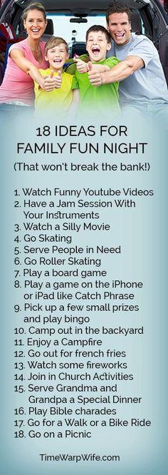 18 Ideas for Family Fun Night that Won't Break the Bank. http://timewarpwife.com/15-family-fun-night-ideas-wont-break-bank/ family fun activities #family