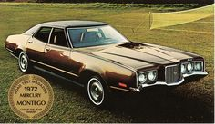 1972 Mercury Montego MX Brougham Four Door Pillared Hardtop. I hated this car! It was older than I was, granny gold, 4 miles long, and a gas guzzler! Edsel Ford, Car Ford, Mazda, Corvette, Jeep Viejo, Vintage Cars, Antique Cars, Detroit Cars, Mustang
