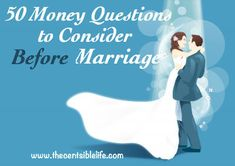 50 $ Questions to Ask and Answer Before you Get Married... I think this is important