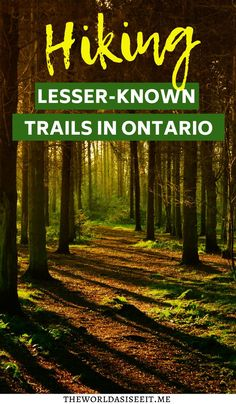 Looking for some trails in Ontario without the crowds? Check out these incredible lesser-known Ontario trails to hike that you'll have to yourself. Hiking Places, Hiking Trails, Canadian Travel, Canadian Rockies, Ontario Travel, Canada Destinations, Best Hikes, Day Trips, Adventure Travel
