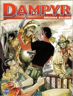 "Dampyr - ""Arizona killers""    http://kentuckymonamour.blogspot.it/2015/06/dampyr-la-banda-dei-morti-viventi-028-e.html    #comics #weirdwestern #western #horror #bonelli"