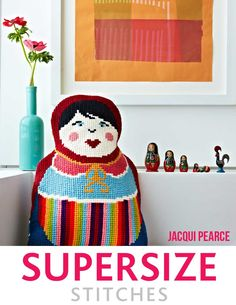 SS-Russian-Doll by Jacqui Pearce www.SupersizeStitches.com