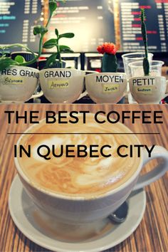 For the American coffee lover visiting Quebec. This blog describes in detail an adorable coffee shop in Quebec City Canada