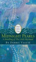 "Midnight Pearls: A Retelling of ""The Little Mermaid"" (Once Upon a Time) by Debbie Viguié"