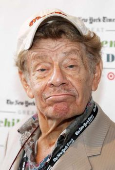 Jerry Stiller - (born 06/08/1927 NYC) actor - dad of actor Ben Stiller and Amy Stiller.
