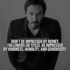 Wisdom Quotes, True Quotes, Great Quotes, Quotes To Live By, Motivational Quotes, Inspirational Quotes, Qoutes, Keanu Reeves Quotes, Quotes Thoughts
