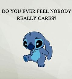 especially since he said he loved me, we be lost if anything were to happen to one of us and left me a week later anyway.i Am lost. Funny True Quotes, Real Quotes, Funny Relatable Memes, Cute Quotes, Funny Texts, Quotes Deep Feelings, Mood Quotes, Positive Quotes, Lilo And Stitch Memes
