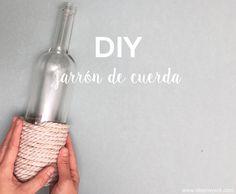 DIY jarrón de cuerda con el que reciclarás una botella de cristal. Tutorial fácil y sencillo para decorar cualquier espacio en tu casa.