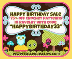 Calleigh's Clips & Crochet Creations: Happy Birthday Sale Sale runs from Aug 13th - Aug 16th - Ending Sunday Midnight Central!