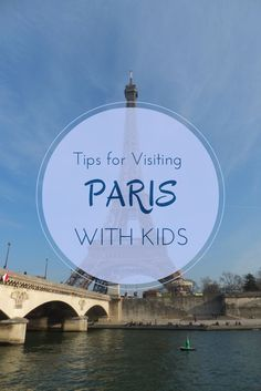 Tips for Visiting Paris with Kids - Favourite family-friendly things to do in Paris, France | Gone with the Family