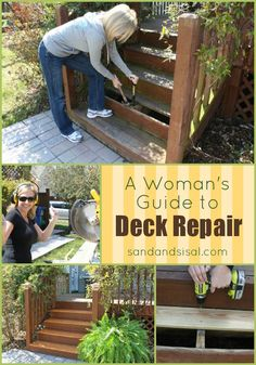 """DIY::A Girlfriend's Guide to Deck Repair ! Excellent Resource on How to fix the smallest to larger repairs needed on your deck ! And all her Tutorials are """"Girl"""" or Beginner Friendly ! Very easy to understand. by SAND - and Sisal Stairs Repair, Deck Repair, Home Renovation, Easy Deck, Deck Steps, Diy Home Repair, Hacks, Home Repairs, Deck Design"""