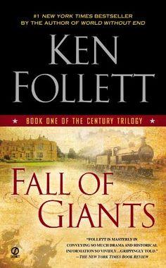 Fall of Giants (The Century Trilogy, Book 1) by Ken Follett