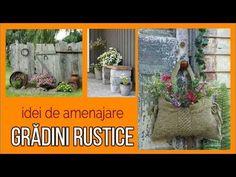 IDEI DE AMENAJARE GRĂDINI RUSTICE - sfaturi pentru casă și grădină - YouTube Youtube, Plants, Houses, Planters, Plant, Planting