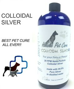 Colloidal silver info for holistic Pet care, dosage chart near bottom of page