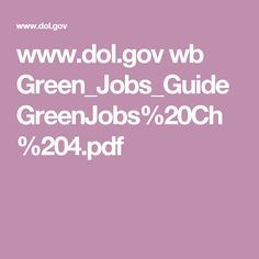 www.dol.gov wb Green_Jobs_Guide GreenJobs%20Ch%204.pdf
