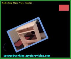 Woodworking Plans Prayer Kneeler 154437 - Woodworking Plans and Projects!