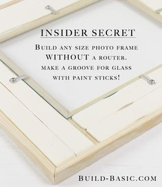 Turn any molding into a picture frame (complete with inset glass) using paint sticks. Just glue paint sticks to the back of the trim to create a groove for the glass to drop into. See more building tips and tutorials from @BuildBasic at www.build-basic.com
