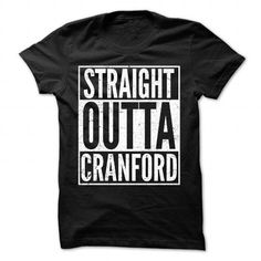Straight Outta Cranford - Cool T-Shirt !!! #name #beginc #holiday #gift #ideas #Popular #Everything #Videos #Shop #Animals #pets #Architecture #Art #Cars #motorcycles #Celebrities #DIY #crafts #Design #Education #Entertainment #Food #drink #Gardening #Geek #Hair #beauty #Health #fitness #History #Holidays #events #Home decor #Humor #Illustrations #posters #Kids #parenting #Men #Outdoors #Photography #Products #Quotes #Science #nature #Sports #Tattoos #Technology #Travel #Weddings #Women