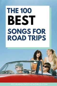 100 Best Road Trip Songs For Families #familytravel #springbreak