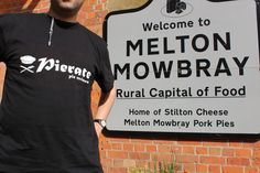 Pierate arrive in Melton Mowbray Stilton Cheese, Good Pie, Northern England, Awards, British, Mens Tops