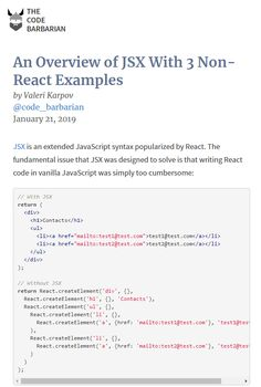 JSX lets you essentially write HTML in your JavaScript. Want to know more about how the magic works behind the scenes? wrote a great post where he dives into the depths of JSX compiler to dispel the for of mistery for us.