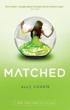 Matched      (Matched, book 1)    by    Ally Condie