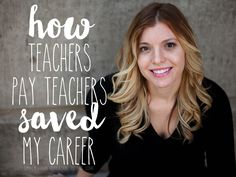 Selling on Teachers Pay Teachers Saved My Career. See how one teacher's quest to share her ideas has changed the way she thinks about education.