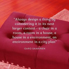 Great design quotes to inspire your day and your decor. Design Quotes, House Rooms, Inspirational Quotes, Inspire, How To Plan, Decor, Life Coach Quotes, Decoration, Inspiring Quotes