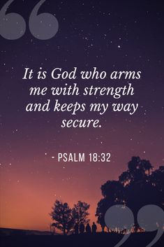 inspirational quote - It is God who arms me with strength  #marvelouslysetapart #inspirationalbibleverse