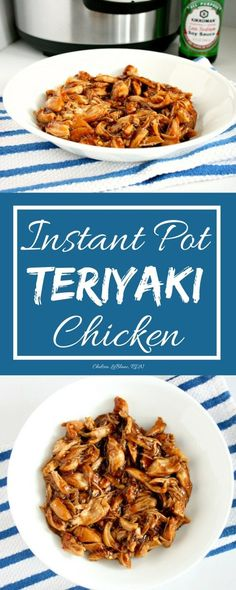 Instant Pot Chicken Teriyaki - Chelsea's Choices