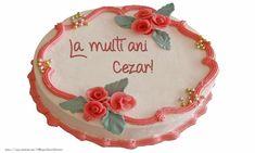 Felicitari de zi de nastere - La multi ani Cezar! Desserts, Nasa, Ideas, Mariana, Fotografia, Tailgate Desserts, Deserts, Postres, Dessert