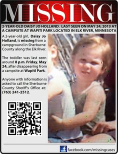 5/24/13: Daisy Jo Holland, 2, missing from campgrounds in Elk River, MN. Please pray for her safe return.