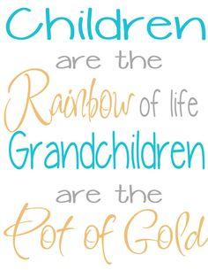 grandchildren~grandma quotes...SO TRUE!