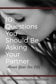 Questions About Your Sex Life