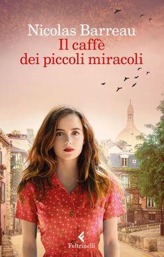 Nicolas Barreau - Il caffè dei piccoli miracoli (Ebook)   Serie TV Italia