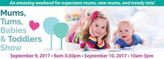 Save on 2 Tickets to Mums, Tums, Babies & Toddlers Show on September & in Nanaimo! Toddler Shows, Spa Weekend, Doula Services, Sleep Solutions, Kids Zone, New Mums, Vancouver Island, Child Development, Daily Deals