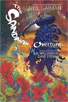 The Sandman: Overture Deluxe Edition: Neil Gaiman, JH Williams III: 9781401248963: Amazon.com: Books
