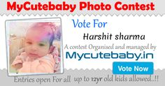Vote For Harshit Sharma - MyCuteBaby Photo Contest