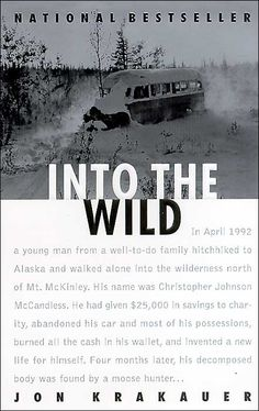 """Into the Wild"" by Jon Krakauer"