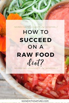 Eating raw food is as easy or as difficult as you make it. But basically, it is quite simple. You purchase fruits and vegetables, wait for it to ripen and when it is ready, take it and eat it. Almost no preparation is required and only a little bit of tid Clean Diet Recipes, Raw Vegan Recipes, Vegan Foods, Whole Food Recipes, Healthy Recipes, Veggie Diet, Fruit Diet, Raw Food Diet, Fruit And Vegetable Diet