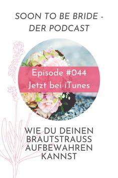 Eine Hochzeit geht leider viel zu schnell vorbei. Auch der Brautstrauß hat für gewöhnlich nur ein begrenztes Leben. Doch dass die Hochzeitsblumen nach einigen Tagen verwelken und der Strauß dann in der Tonne landet, ist eigentlich zu schade. In dieser Podcast-Episode erfährst du daher einige Möglichkeiten, wie du deinen Brautstrauß aufbewahren kannst. #hochzeit #podcast #hochzeitspodcast #brautstrauß #blumen #braut #heiraten #hochzeitsplanung Tonne, Bride, Getting Married, Life, Wedding Bride, Bridal, The Bride