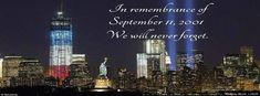 In Memory Of 9/11 Facebook Covers, In Memory Of 9/11 FB Covers, In Memory Of…