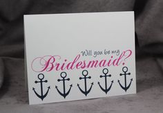 Will You Be My Bridesmaid Card with Anchors, Personalize Colors, Nautical Wedding