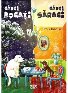 Căței bogați, căței săraci - Lydia Ugolini - Editura Arthur Dog Books, Goblin, Harry Potter, Snoopy, Pop, Retro, Children, Movies, Movie Posters