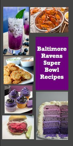 Baltimore Ravens Super Bowl Recipes (including local favorites and color-coordinated treats)