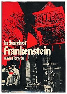 In Search of Frankenstein by Radu Florescu https://www.amazon.com/dp/0821206141/ref=cm_sw_r_pi_dp_EMMGxbHPTPH12