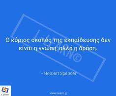 Teaching quote 20. #quote #απόφθεγμα #εκπαίδευση #Σπένσερ