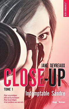 Les Reines de la Nuit: Close-Up Tome 1 - Indomptable Sandre de Jane Devre...