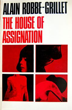 The House of Assignation by Alain Robbe-Grillet by Crossett Library Bennington College, via Flickr